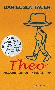 Cover-Bild zu Glattauer, Daniel: Theo (eBook)