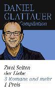 """Cover-Bild zu Glattauer, Daniel: Glattauer-Compilation """"Zwei Seiten der Liebe"""" (eBook)"""