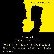Cover-Bild zu Glattauer, Daniel: Vier Stern Stunden (Audio Download)
