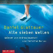 Cover-Bild zu Glattauer, Daniel: Alle sieben Wellen (Audio Download)