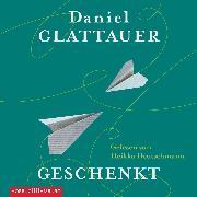 Cover-Bild zu Glattauer, Daniel: Geschenkt (Audio Download)