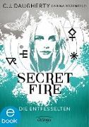 Cover-Bild zu Daugherty, C.J.: Secret Fire 2. Die Entfesselten (eBook)