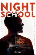 Cover-Bild zu Daugherty, C.J.: Night School 5. Und Gewissheit wirst du haben