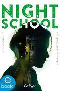 Cover-Bild zu Daugherty, C.J.: Night School 4. Um der Hoffnung willen (eBook)