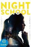 Cover-Bild zu Daugherty, C.J.: Night School 3. Denn Wahrheit musst du suchen (eBook)