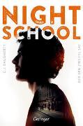 Cover-Bild zu Daugherty, C.J.: Night School 2. Der den Zweifel sät