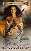 Cover-Bild zu Cooper-Posey, Tracy: Diana By The Moon (Jewels of Tomorrow) (eBook)