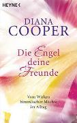 Cover-Bild zu Cooper, Diana: Die Engel, deine Freunde