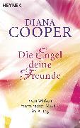 Cover-Bild zu Cooper, Diana: Die Engel, deine Freunde (eBook)