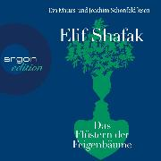 Cover-Bild zu Shafak, Elif: Das Flüstern der Feigenbäume (Ungekürzt) (Audio Download)