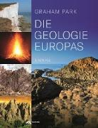 Cover-Bild zu Park, Graham: Die Geologie Europas (eBook)