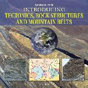 Cover-Bild zu Graham Park: Introducing Tectonics, Rock Structures and Mountain Belts (eBook)