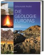 Cover-Bild zu Park, Graham: Die Geologie Europas