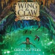 Cover-Bild zu Sue Park, Linda: Wing & Claw #2: Cavern of Secrets