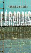 Cover-Bild zu Melchor, Fernanda: Páradais / Paradise