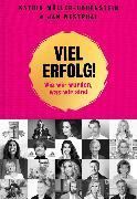 Cover-Bild zu Viel Erfolg! (eBook) von Müller-Hohenstein, Katrin (Hrsg.)