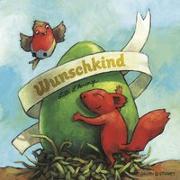 Cover-Bild zu Wunschkind von L'Arronge, Lilli