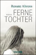 Cover-Bild zu Ferne Tochter von Ahrens, Renate