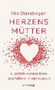 Cover-Bild zu Herzensmütter von Sterebogen, Ilka