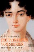 Cover-Bild zu Sutherland, Christine: Die Prinzessin von Sibirien