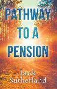 Cover-Bild zu Sutherland, Jack: Pathway to a Pension (eBook)