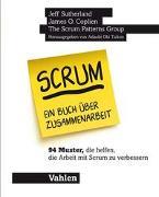 Cover-Bild zu Sutherland, Jeff: Scrum - ein Buch über Zusammenarbeit