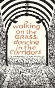 Cover-Bild zu Sutherland, Gill (Hrsg.): Walking on the Grass, Dancing in the Corridors: Newnham at 150 (eBook)