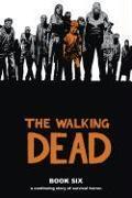 Cover-Bild zu Robert Kirkman: The Walking Dead Book 6