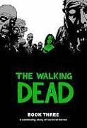 Cover-Bild zu Robert Kirkman: The Walking Dead Book 3