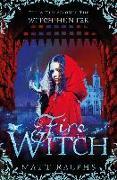 Cover-Bild zu Ralphs, Matt: Fire Witch (eBook)