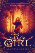 Cover-Bild zu Ralphs, Matt: Fire Girl (eBook)