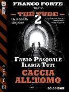 Cover-Bild zu Tuti, Ilaria: Caccia all'uomo (eBook)