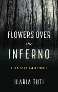 Cover-Bild zu Tuti, Ilaria: Flowers Over the Inferno