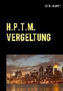 Cover-Bild zu Schaper, Ralph: H.P.T.M. Vergeltung