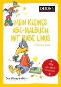 Cover-Bild zu Duden Minis (Band 34) - Mein kleines Abc-Malbuch mit Rabe Linus von Raab, Dorothee