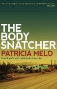 Cover-Bild zu Melo, Patricia: The Body Snatcher (eBook)