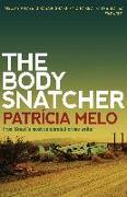 Cover-Bild zu Melo, Patricia: The Body Snatcher