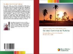 Cover-Bild zu Moreira de Melo, Eurípedes: Os (des) Caminhos do Turismo