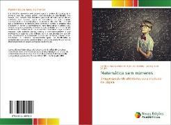 Cover-Bild zu Gomes de Melo Viol Martins, Patricia Ros: Matemática sem números