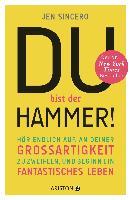 Cover-Bild zu Du bist der Hammer! von Sincero, Jen