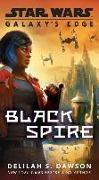 Cover-Bild zu Dawson, Delilah S.: Galaxy's Edge: Black Spire (Star Wars)