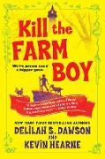Cover-Bild zu Hearne, Kevin: Kill the Farm Boy