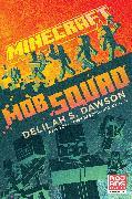 Cover-Bild zu Dawson, Delilah S.: Minecraft: Mob Squad