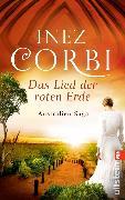 Cover-Bild zu Corbi, Inez: Das Lied der roten Erde (eBook)