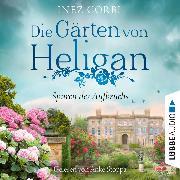 Cover-Bild zu Corbi, Inez: Die Gärten von Heligan - Spuren des Aufbruchs - Die verlorenen Gärten-Reihe, Teil 1 (Ungekürzt) (Audio Download)