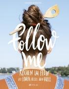 Cover-Bild zu Schilling, Claudia: Follow me
