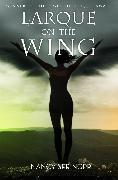 Cover-Bild zu Larque on the Wing (eBook) von Springer, Nancy