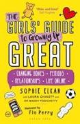 Cover-Bild zu Elkan, Sophie: The Girls' Guide to Growing Up Great