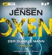 Cover-Bild zu Jensen, Jens Henrik: Oxen. Der dunkle Mann