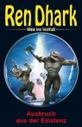 Cover-Bild zu Gardemann, Jan: Ren Dhark - Weg ins Weltall 87: Ausbruch aus der Existenz